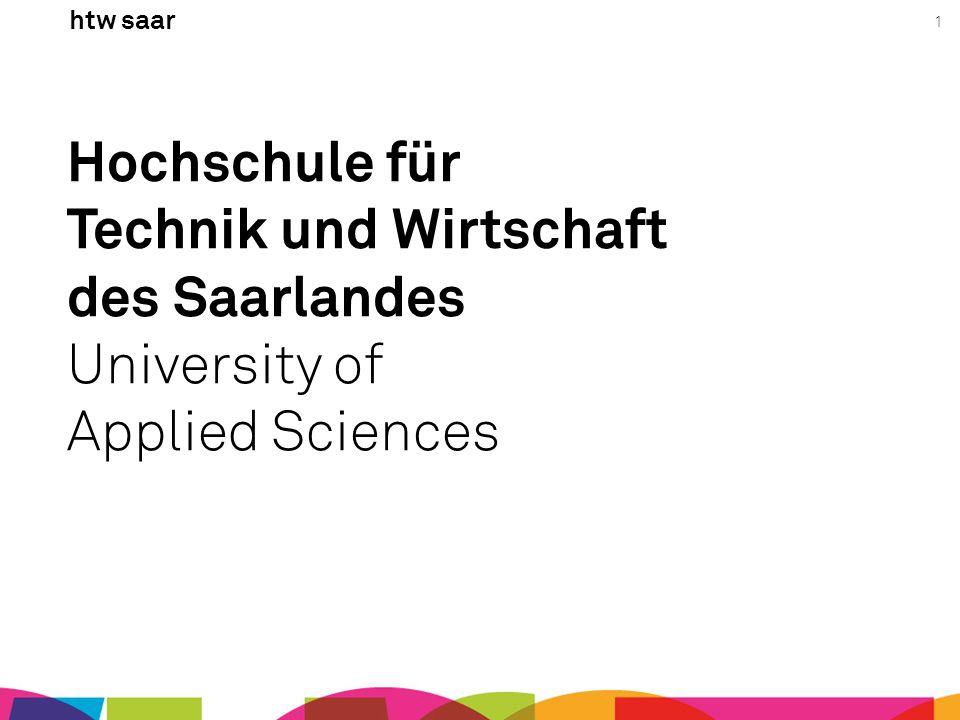 1 Hochschule für Technik und Wirtschaft des Saarlandes University of Applied Sciences