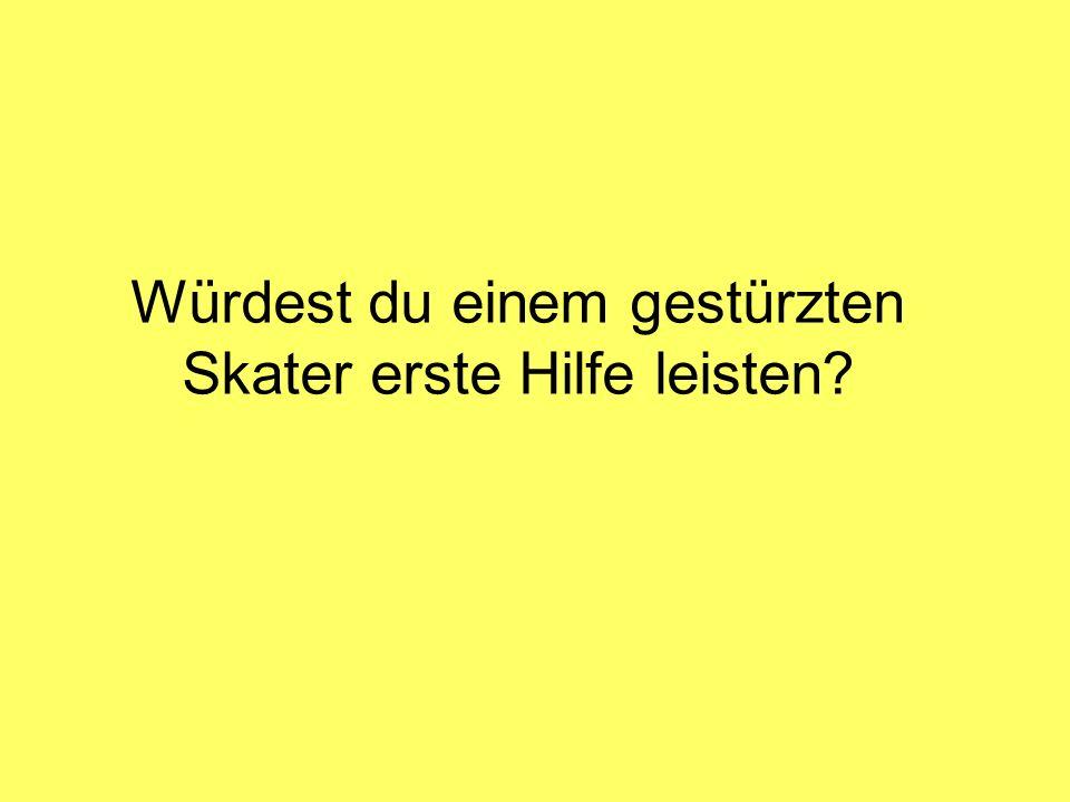 Würdest du einem gestürzten Skater erste Hilfe leisten
