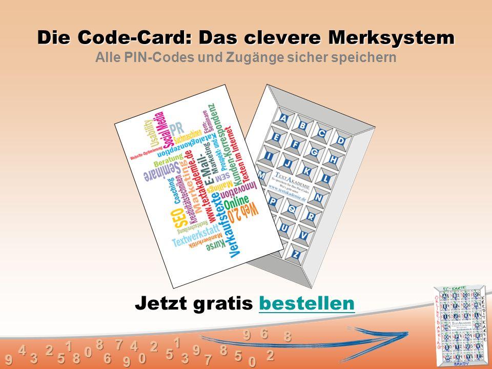 Die Code-Card: Das clevere Merksystem Die Code-Card: Das clevere Merksystem Alle PIN-Codes und Zugänge sicher speichern Jetztgratis bestellen