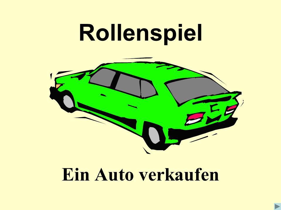 Rollenspiel Ein Auto verkaufen