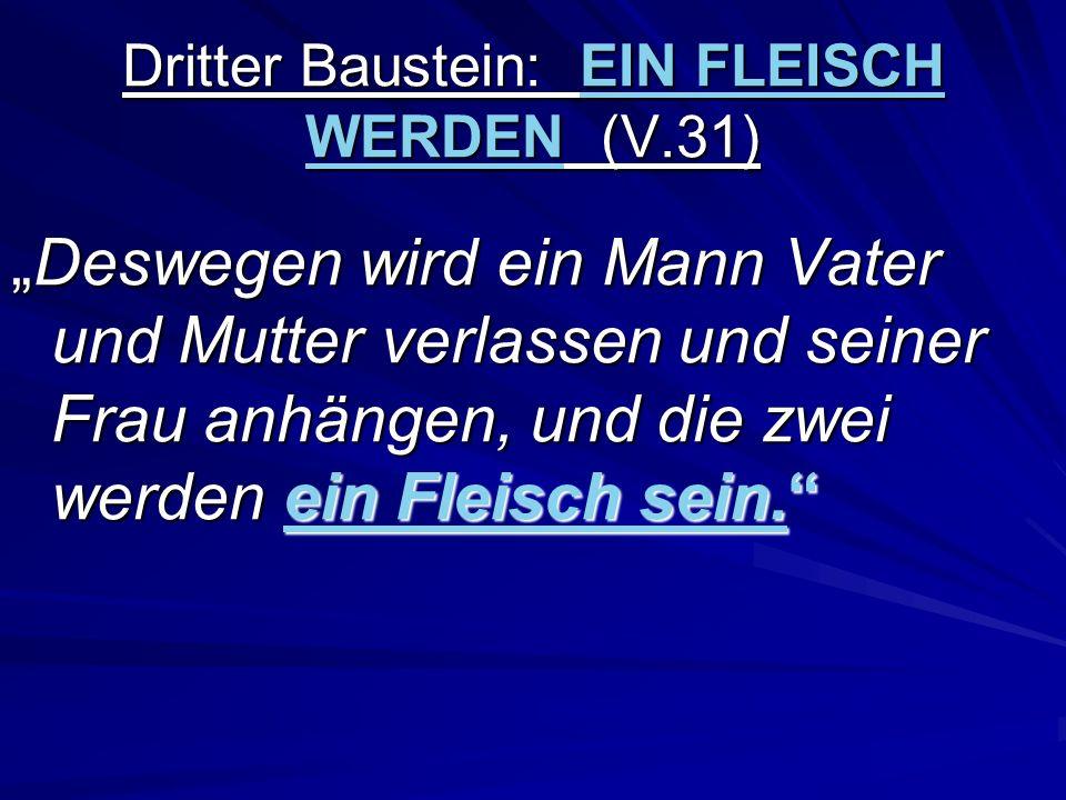 Vierter Baustein: LIEBEN (V.