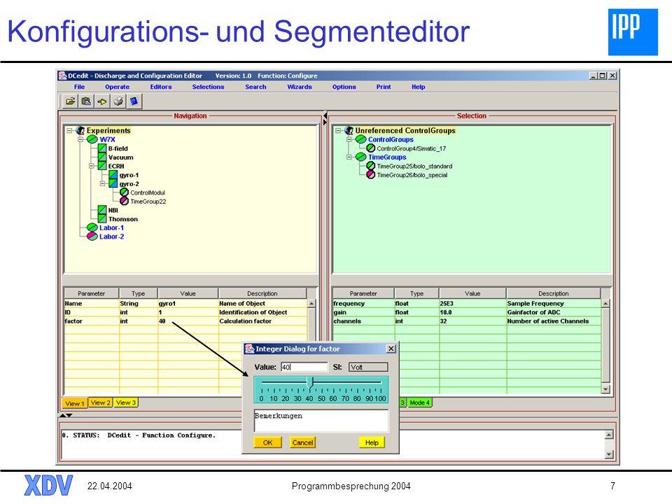 22.04.2004Programmbesprechung 20047 Konfigurations- und Segmenteditor