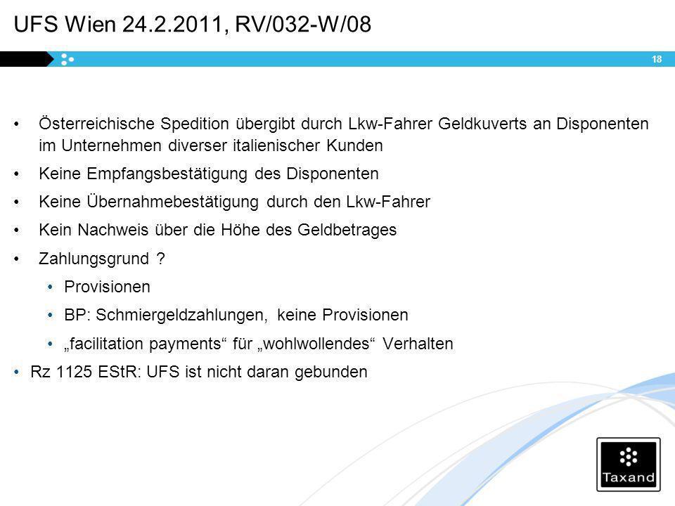 UFS Wien 24.2.2011, RV/032-W/08 Österreichische Spedition übergibt durch Lkw-Fahrer Geldkuverts an Disponenten im Unternehmen diverser italienischer K