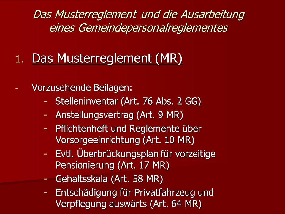 Das Musterreglement und die Ausarbeitung eines Gemeindepersonalreglementes 1.