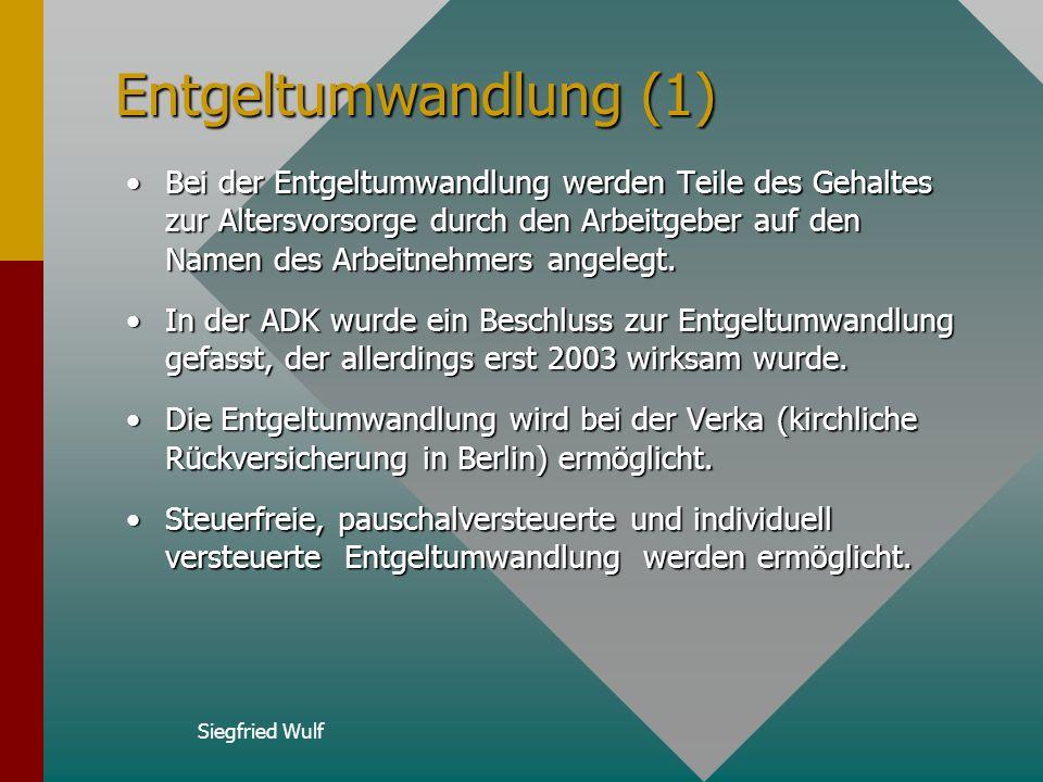 Siegfried Wulf Riesterrente bei ZVK Grundsätzlich haben alle Beschäftigten bei Kirche und Diakonie aufgrund der Systemumstellung die Möglichkeit des A