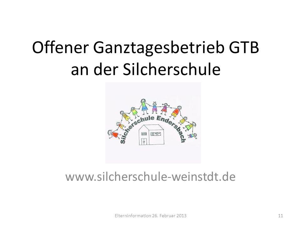 Offener Ganztagesbetrieb GTB an der Silcherschule www.silcherschule-weinstdt.de Elterninformation 26. Februar 201311