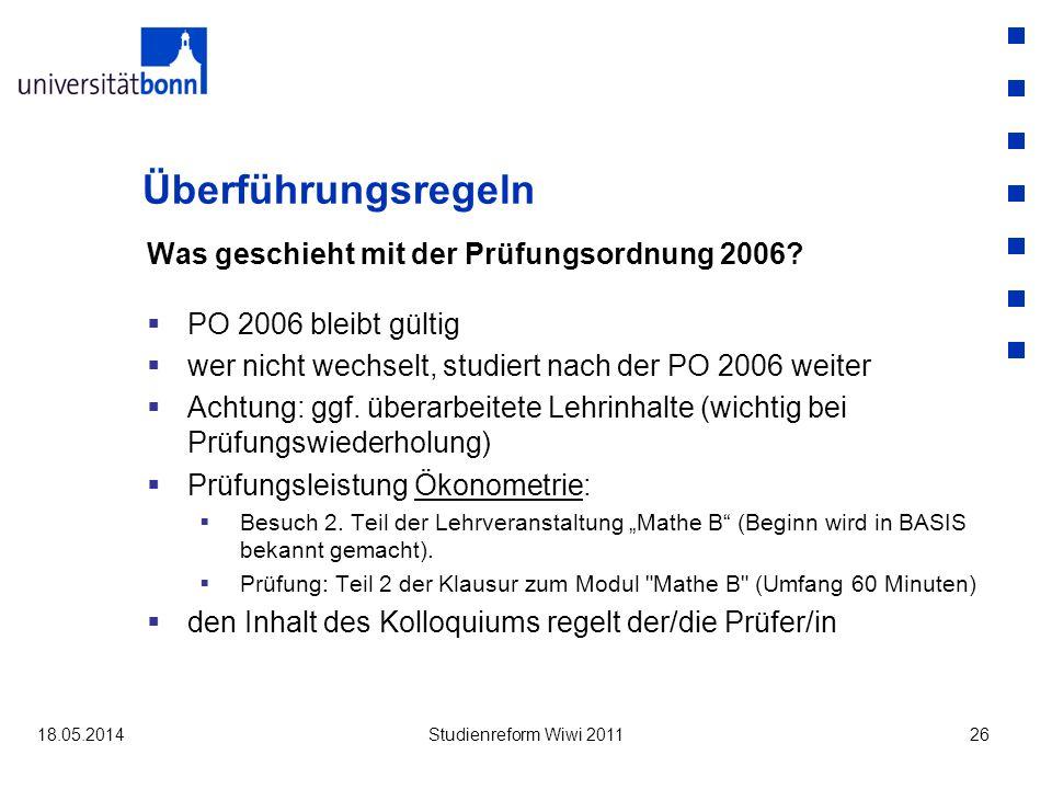 Überführungsregeln Was geschieht mit der Prüfungsordnung 2006.