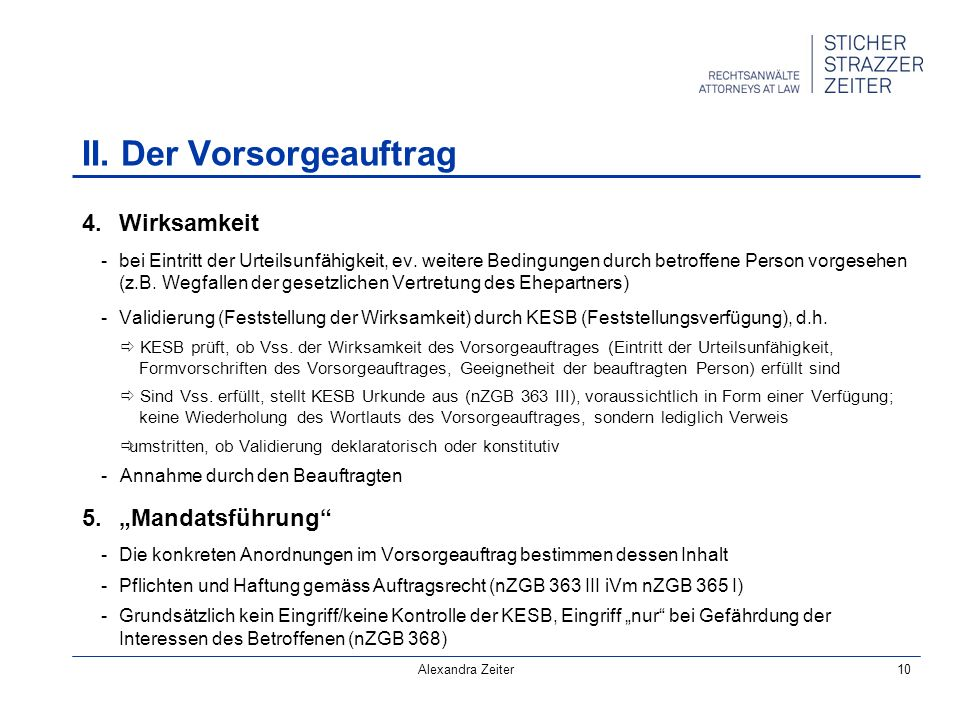 Alexandra Zeiter10 4.Wirksamkeit -bei Eintritt der Urteilsunfähigkeit, ev.
