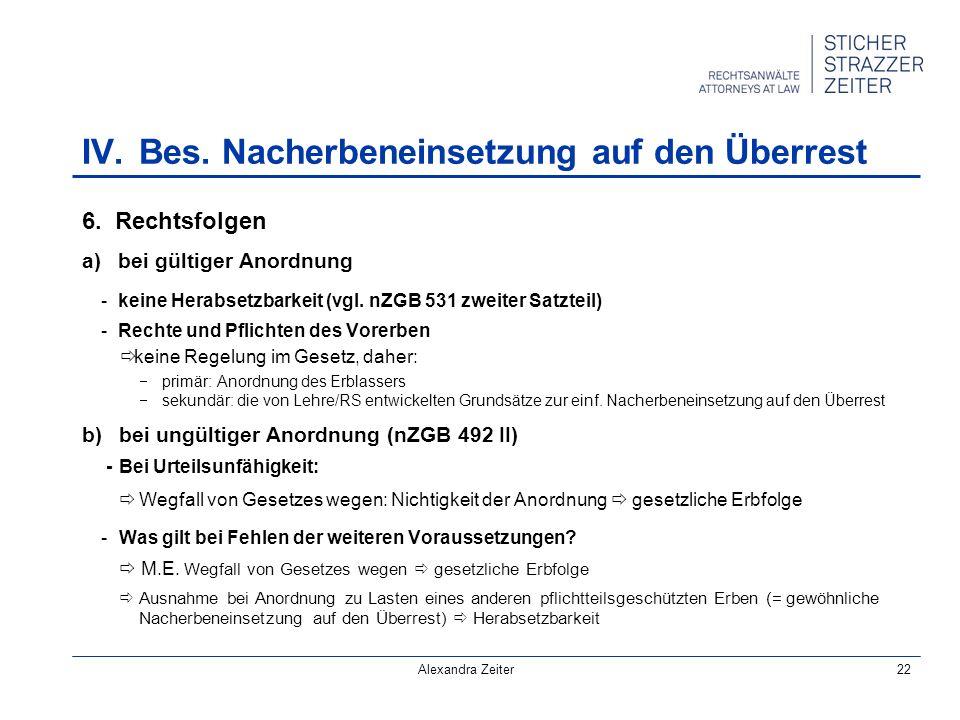 IV.Bes. Nacherbeneinsetzung auf den Überrest 6.