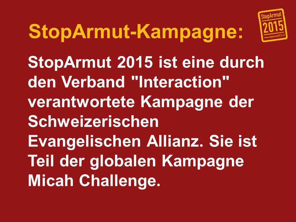 StopArmut-Kampagne: StopArmut 2015 bezieht die Kampagnenarbeit auf die 8 Milleniumsziele der UNO, die bis 2015 erreicht werden sollten.