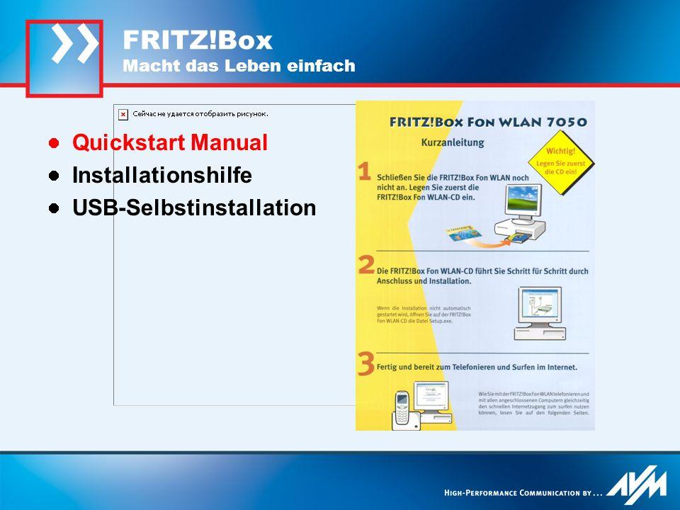 FRITZ!Box Macht das Leben einfach Quickstart Manual Installationshilfe USB-Selbstinstallation