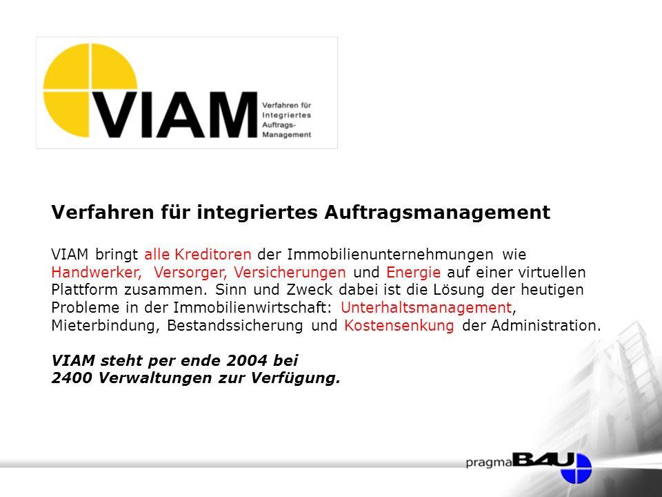 Verfahren für integriertes Auftragsmanagement VIAM bringt alle Kreditoren der Immobilienunternehmungen wie Handwerker, Versorger, Versicherungen und Energie auf einer virtuellen Plattform zusammen.