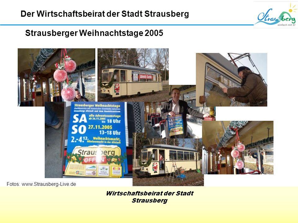 Wirtschaftsbeirat der Stadt Strausberg Strausberger Weihnachtstage 2005 Der Wirtschaftsbeirat der Stadt Strausberg Fotos: www.Strausberg-Live.de