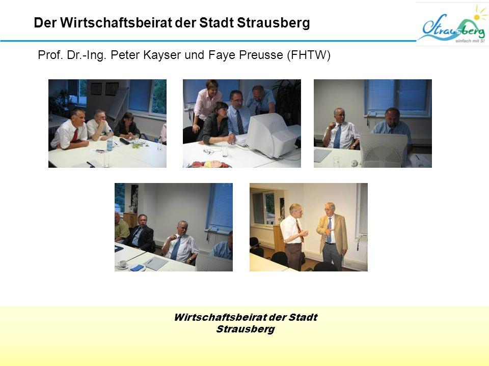 Wirtschaftsbeirat der Stadt Strausberg Der Wirtschaftsbeirat der Stadt Strausberg Prof.
