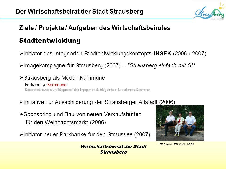 Wirtschaftsbeirat der Stadt Strausberg Projekt Strausberg mit S Der Wirtschaftsbeirat der Stadt Strausberg