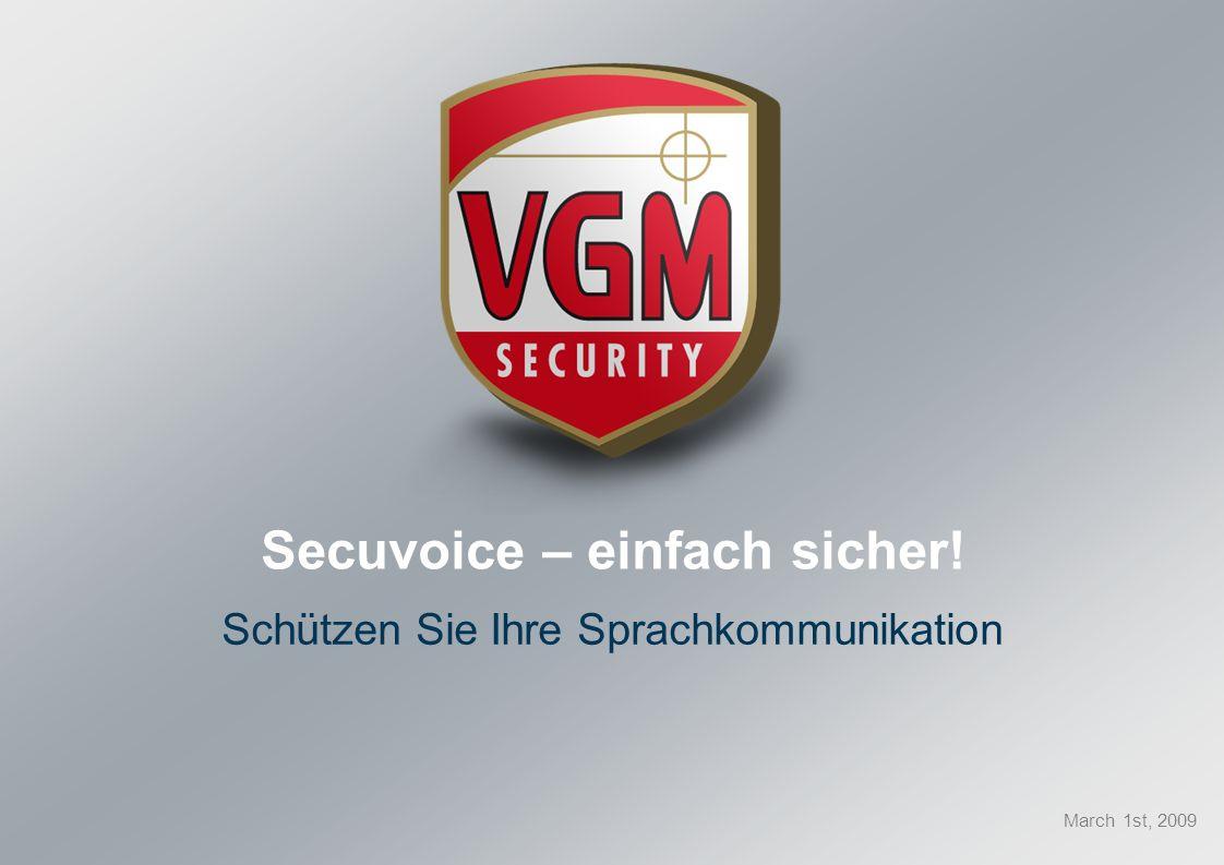Secuvoice – einfach sicher! Schützen Sie Ihre Sprachkommunikation March 1st, 2009
