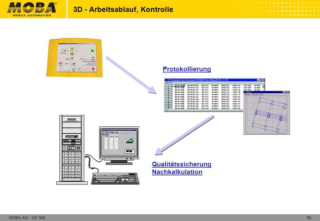 56MOBA AG - GS 506 3D - Arbeitsablauf, Kontrolle Protokollierung Qualitätssicherung Nachkalkulation