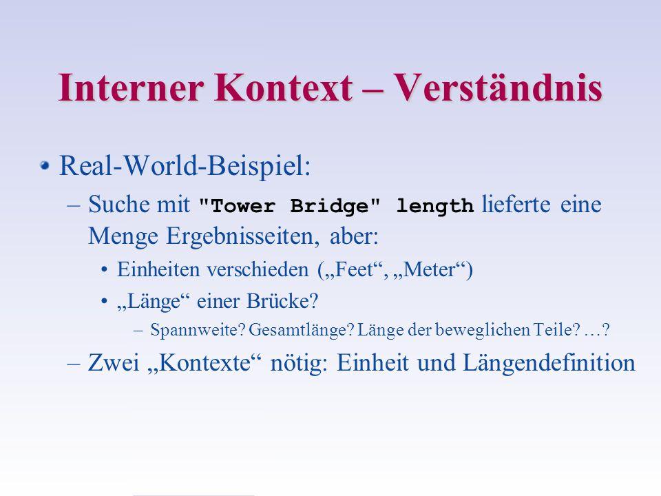 Interner Kontext – Verständnis Beispiel: Width of Golden Gate Bridge.