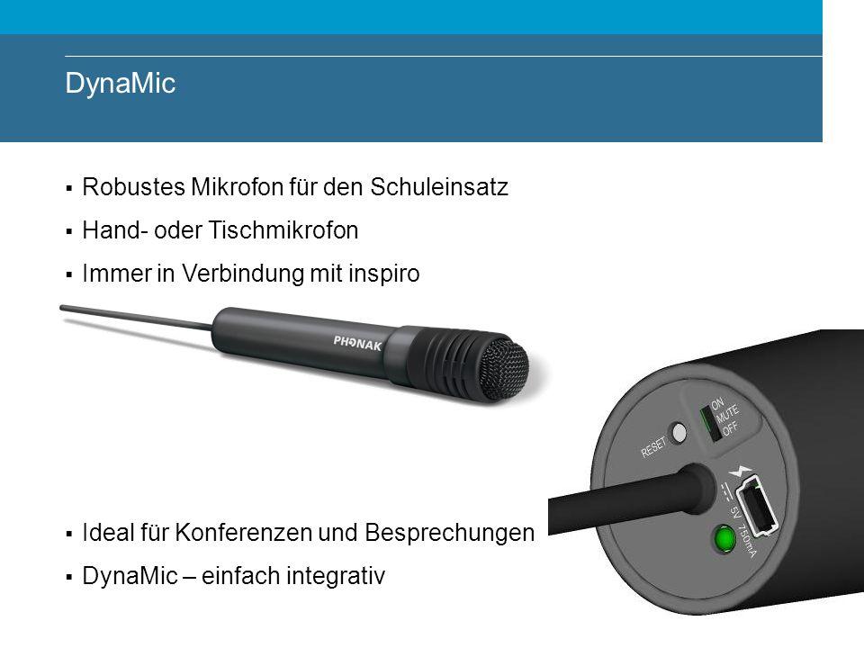 DynaMic Robustes Mikrofon für den Schuleinsatz Hand- oder Tischmikrofon Immer in Verbindung mit inspiro Ideal für Konferenzen und Besprechungen DynaMi