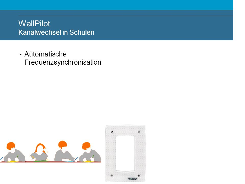 18 Automatische Frequenzsynchronisation WallPilot Kanalwechsel in Schulen