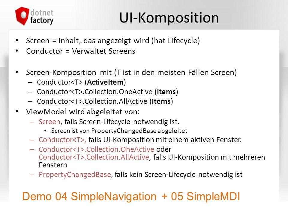 UI-Komposition Screen = Inhalt, das angezeigt wird (hat Lifecycle) Conductor = Verwaltet Screens Screen-Komposition mit (T ist in den meisten Fällen S