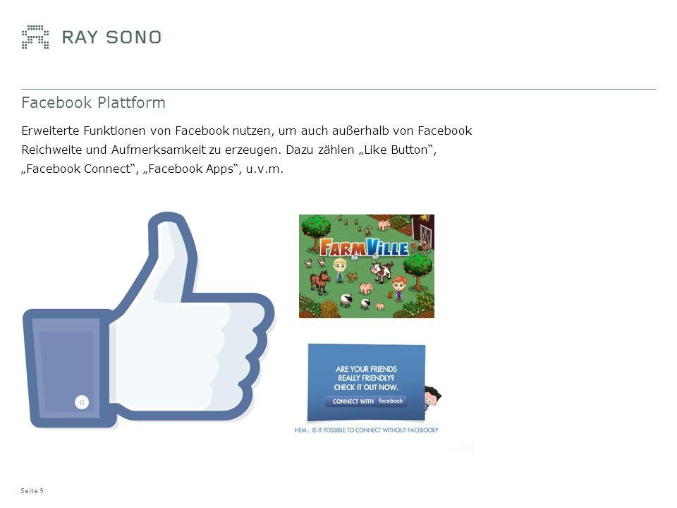 Facebook Plattform Erweiterte Funktionen von Facebook nutzen, um auch außerhalb von Facebook Reichweite und Aufmerksamkeit zu erzeugen. Dazu zählen Li