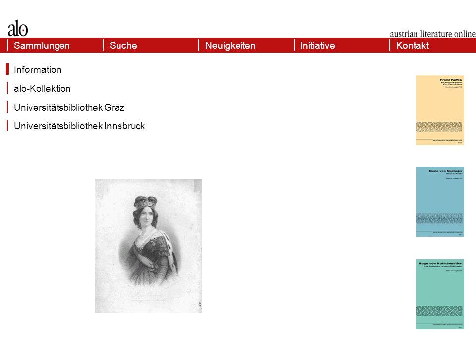 Sammlungen Universitätsbibliothek Graz Universitätsbibliothek Innsbruck Information KontaktSammlungenInitiativeSucheNeuigkeiten alo-Kollektion
