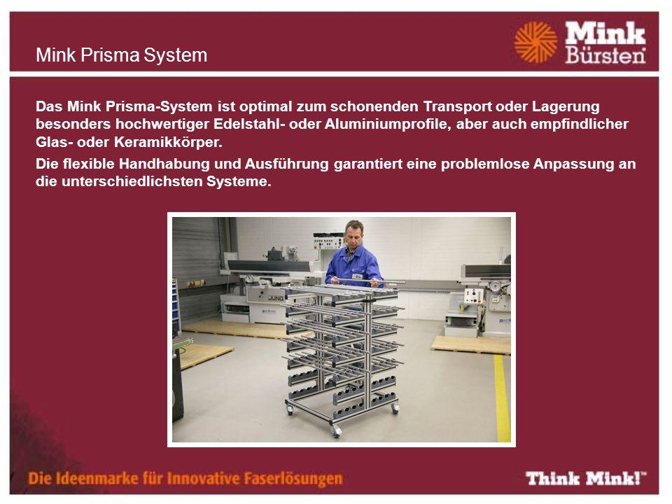 Das Mink Prisma-System ist optimal zum schonenden Transport oder Lagerung besonders hochwertiger Edelstahl- oder Aluminiumprofile, aber auch empfindlicher Glas- oder Keramikkörper.