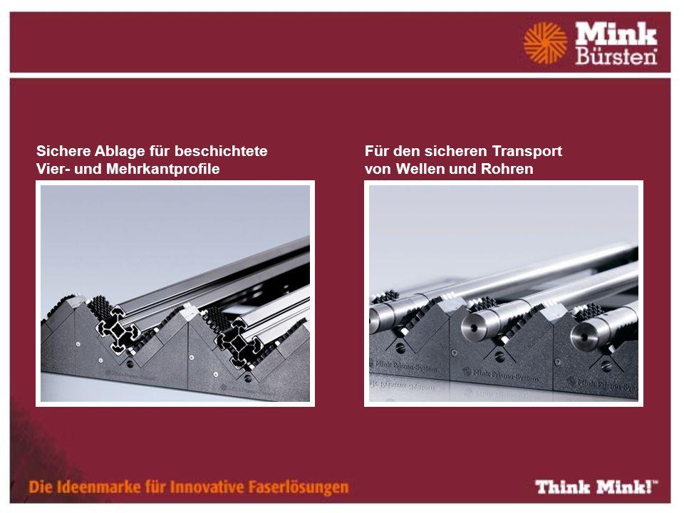 Sichere Ablage für beschichtete Vier- und Mehrkantprofile Für den sicheren Transport von Wellen und Rohren