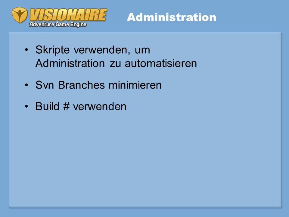 Skripte verwenden, um Administration zu automatisieren Svn Branches minimieren Build # verwenden Administration