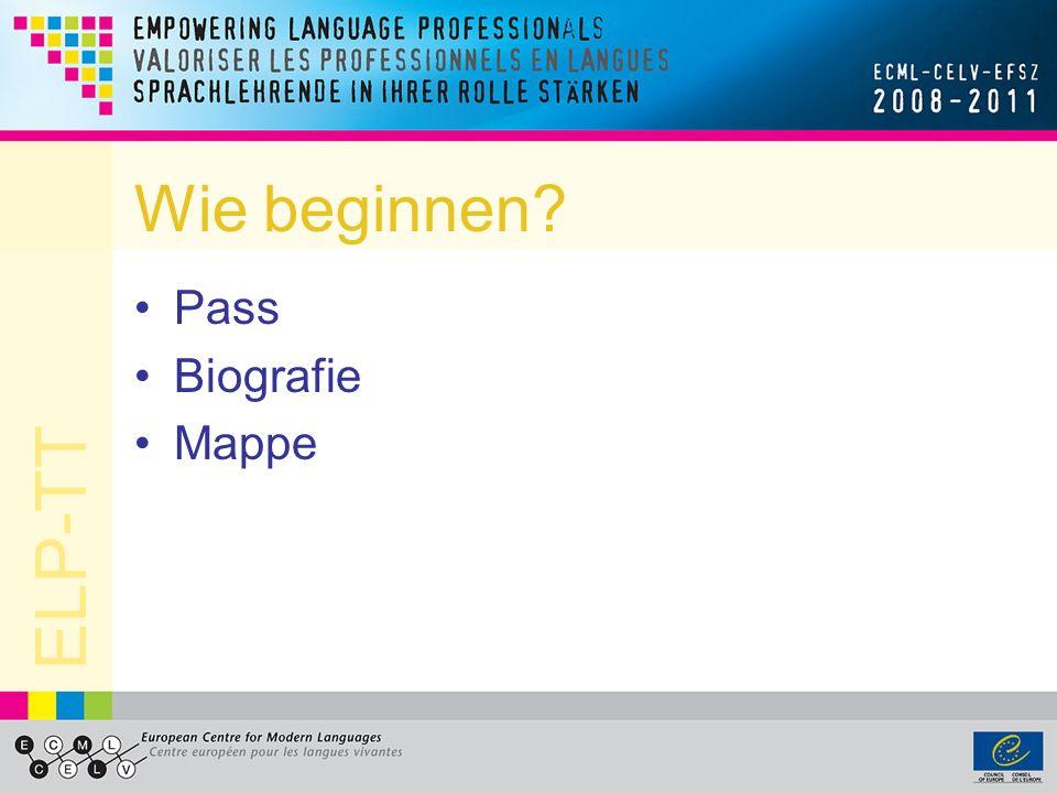 ELP-TT Wie beginnen? Pass Biografie Mappe