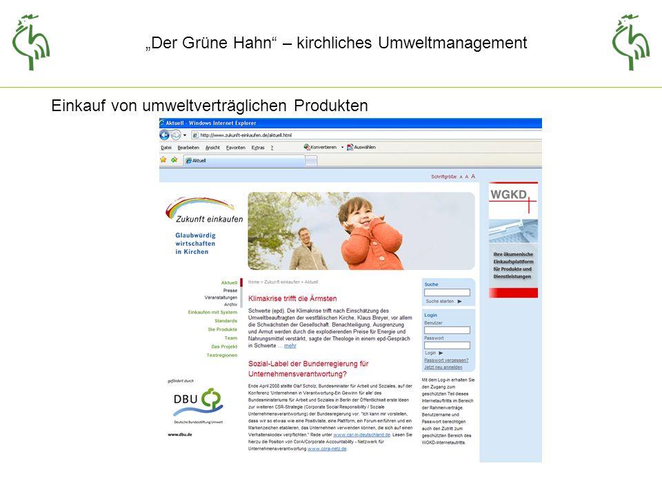 Der Grüne Hahn – kirchliches Umweltmanagement Einkauf von umweltverträglichen Produkten