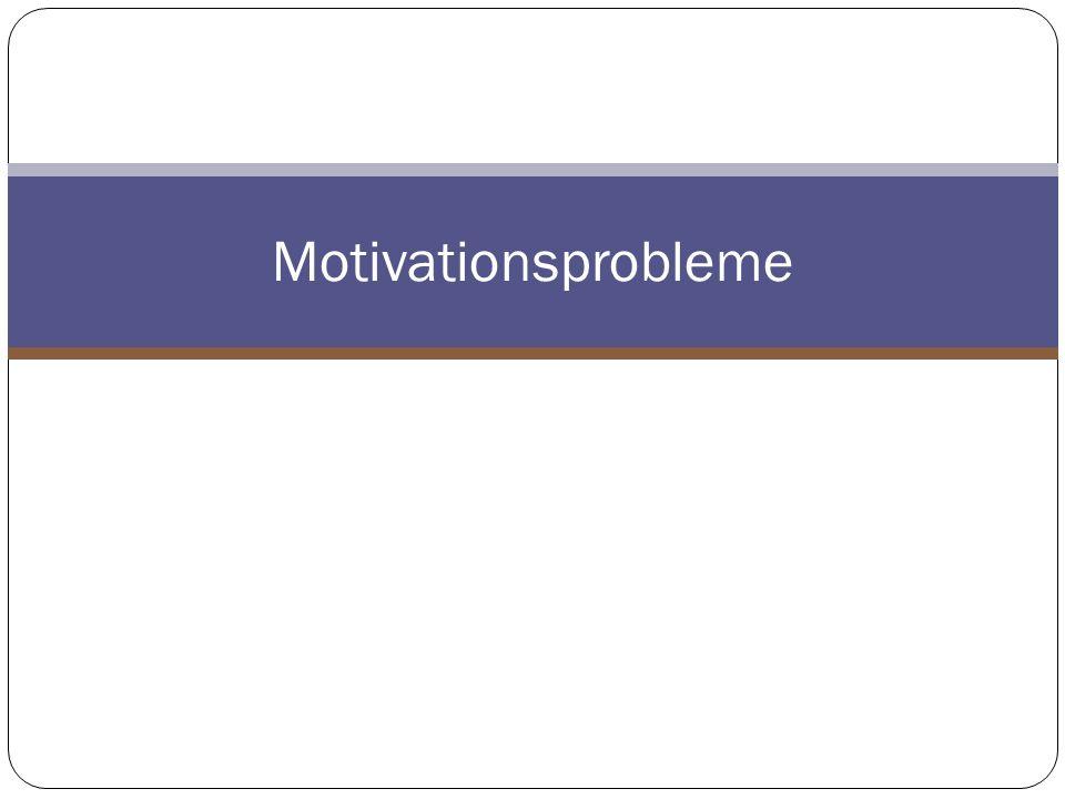 Motivationsprobleme