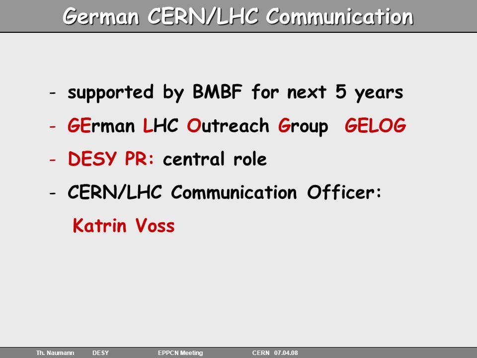 23 Th.Naumann DESY EPPCN Meeting CERN 07.04.08 Events in Germany LHC days e.g.
