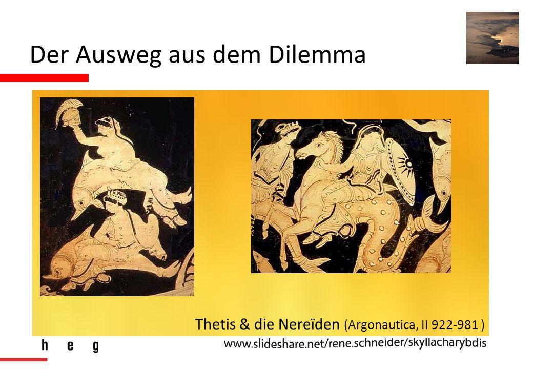 Der Ausweg aus dem Dilemma Thetis & die Nereïden (Argonautica, II 922-981 )