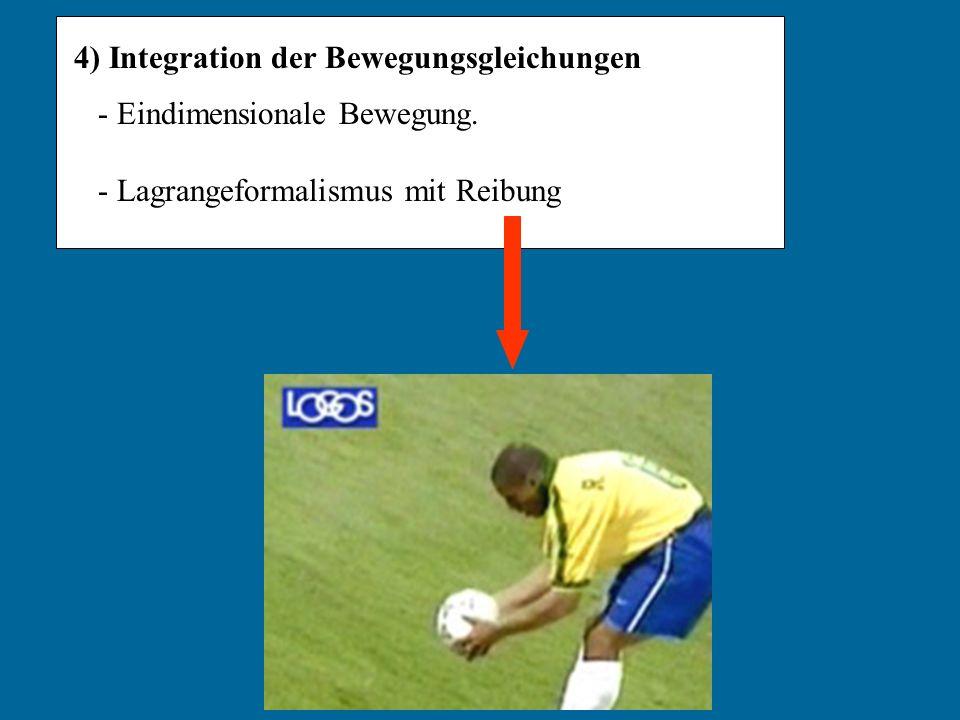 4) Integration der Bewegungsgleichungen - Eindimensionale Bewegung. - Lagrangeformalismus mit Reibung