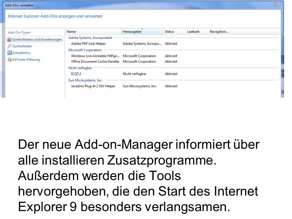 Der neue Add-on-Manager informiert über alle installieren Zusatzprogramme.