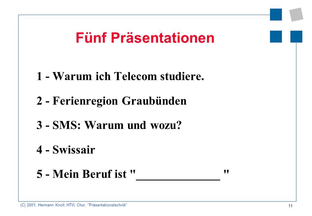 11 (C) 2001, Hermann Knoll, HTW Chur,