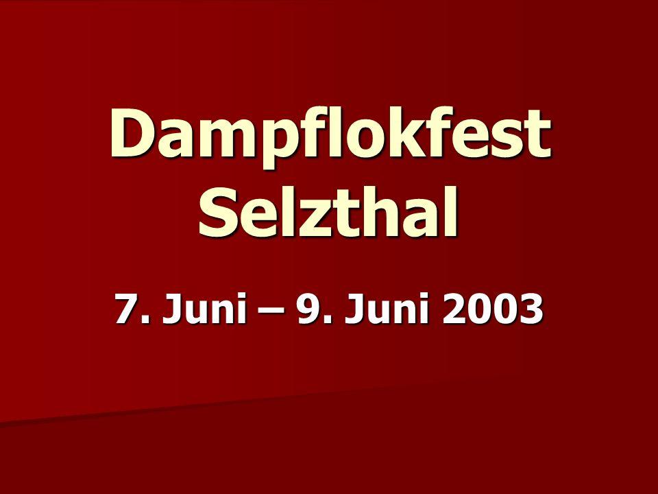 Dampflokfest Selzthal 7. Juni – 9. Juni 2003