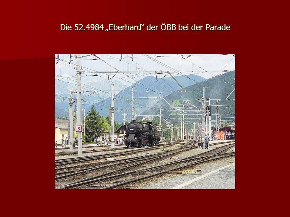 Die 52.4984 Eberhard der ÖBB bei der Parade