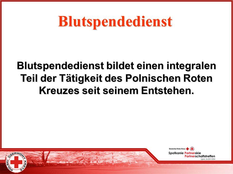 Blutspendedienst Blutspendedienst bildet einen integralen Teil der Tätigkeit des Polnischen Roten Kreuzes seit seinem Entstehen.