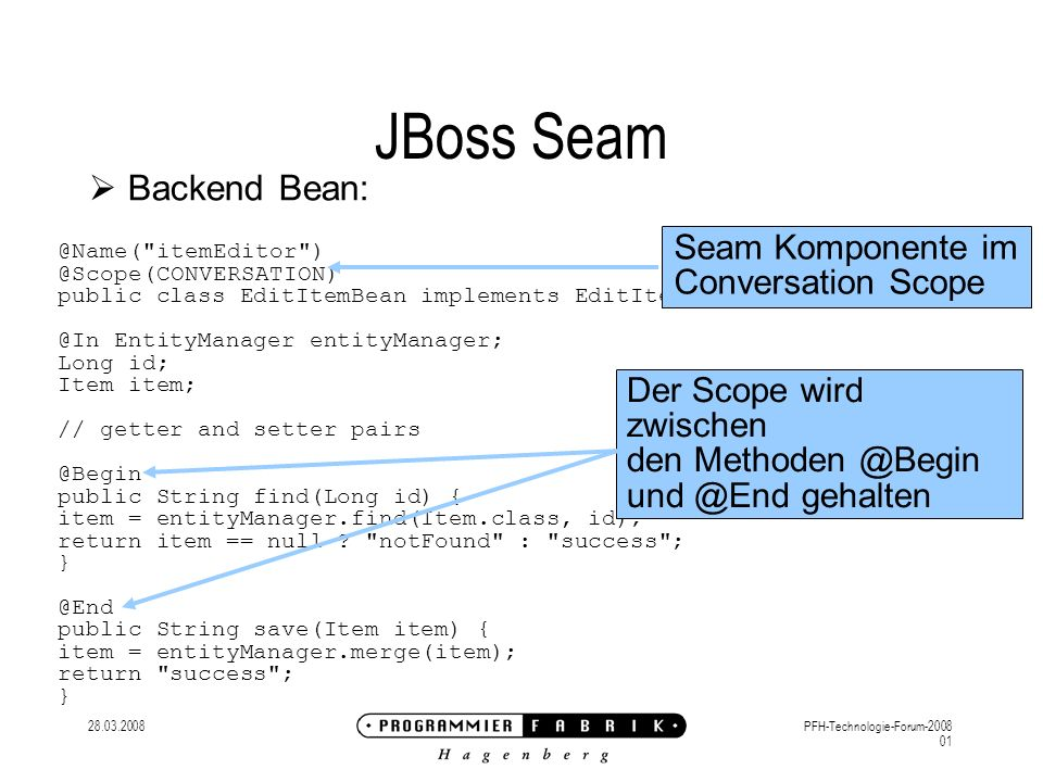 28.03.2008PFH-Technologie-Forum-2008 01 JBoss Seam Backend Bean: @Name(