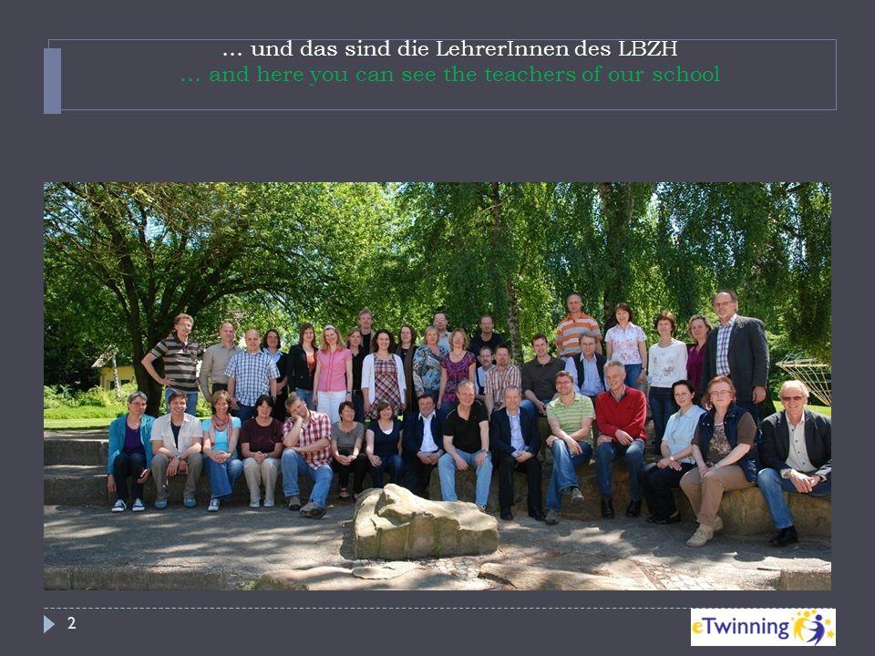 … und das sind die LehrerInnen des LBZH … and here you can see the teachers of our school 2 in Osnabrück