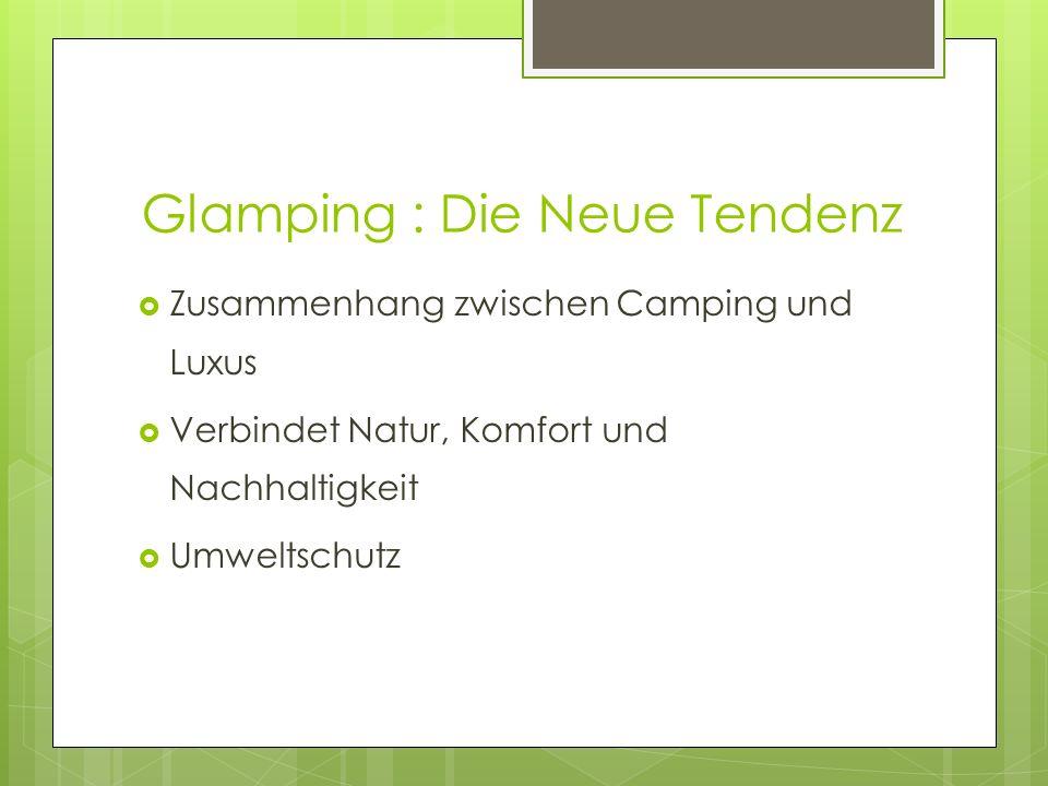 Glamping : Die Neue Tendenz Zusammenhang zwischen Camping und Luxus Verbindet Natur, Komfort und Nachhaltigkeit Umweltschutz