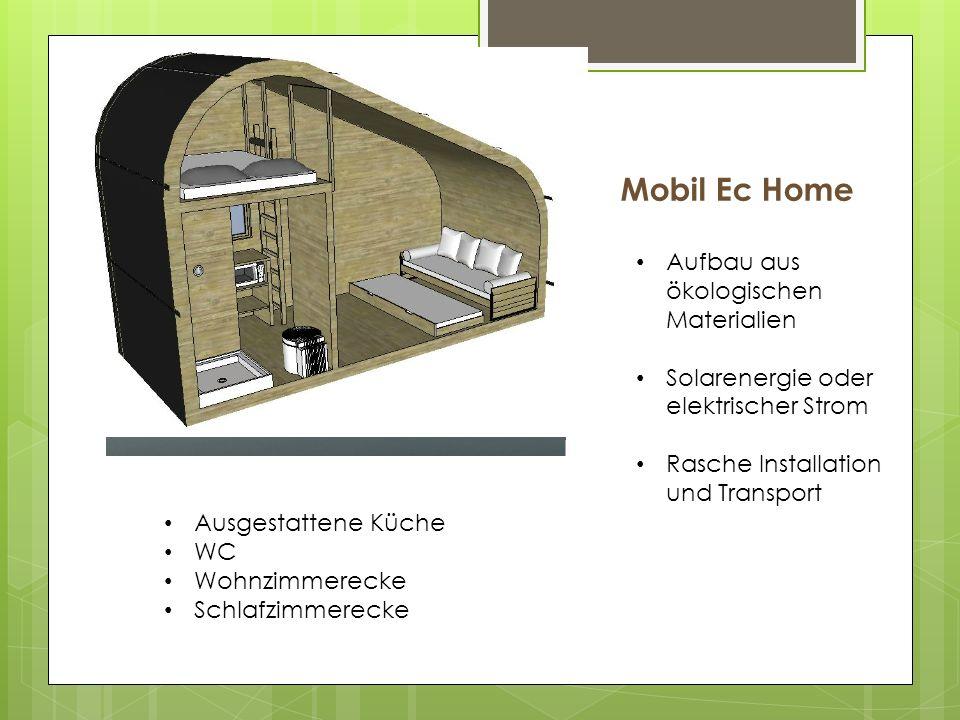 Mobil Ec Home Ausgestattene Küche WC Wohnzimmerecke Schlafzimmerecke Aufbau aus ökologischen Materialien Solarenergie oder elektrischer Strom Rasche Installation und Transport