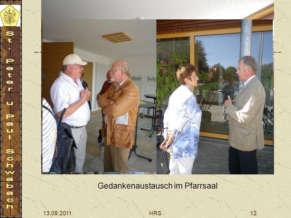 13.09.2011HRS12 Gedankenaustausch im Pfarrsaal
