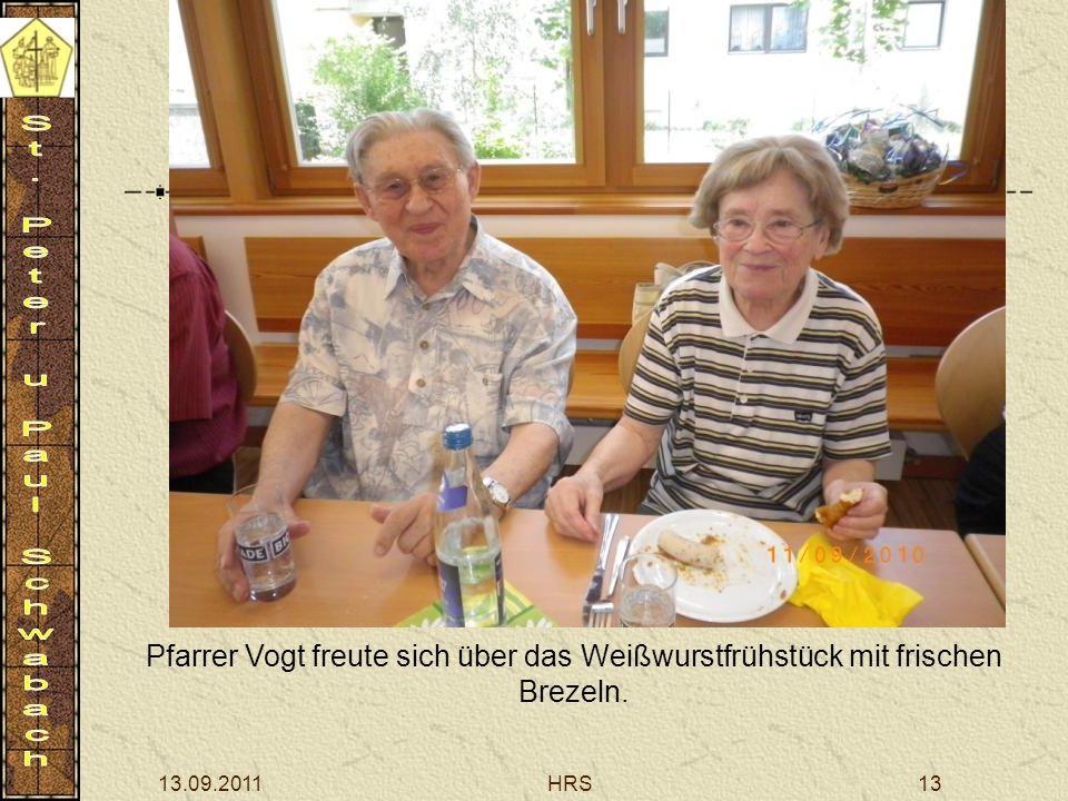 13.09.2011HRS13 Pfarrer Vogt freute sich über das Weißwurstfrühstück mit frischen Brezeln.