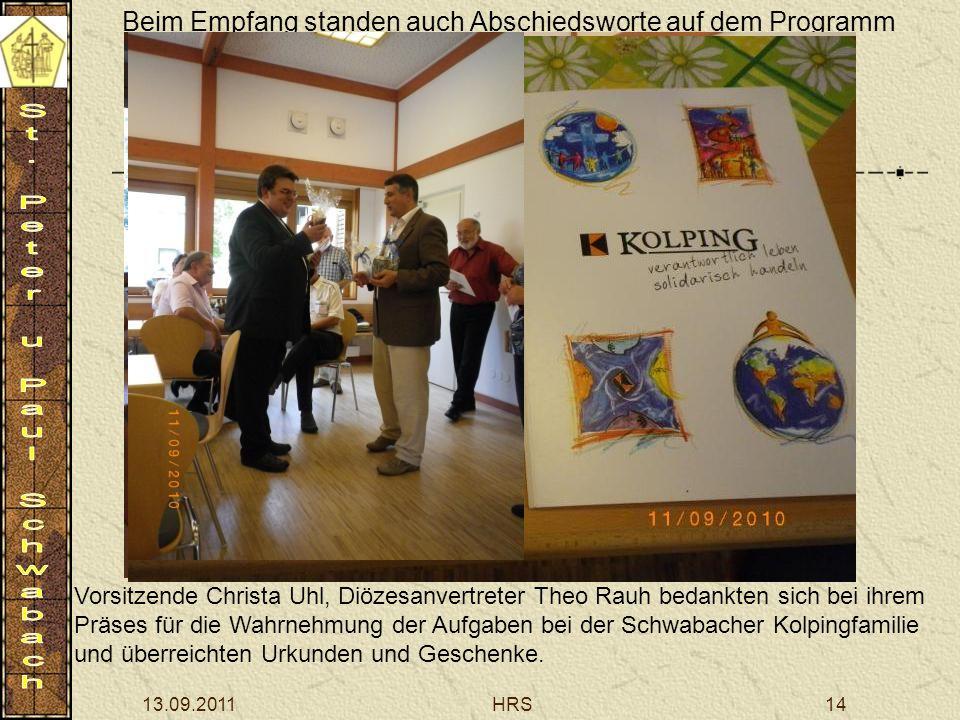 13.09.2011HRS14 Beim Empfang standen auch Abschiedsworte auf dem Programm Vorsitzende Christa Uhl, Diözesanvertreter Theo Rauh bedankten sich bei ihre