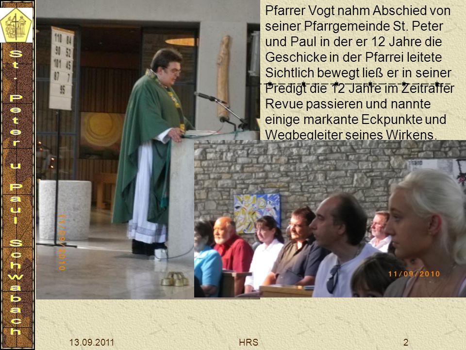 13.09.2011HRS2 Pfarrer Vogt nahm Abschied von seiner Pfarrgemeinde St. Peter und Paul in der er 12 Jahre die Geschicke in der Pfarrei leitete Sichtlic