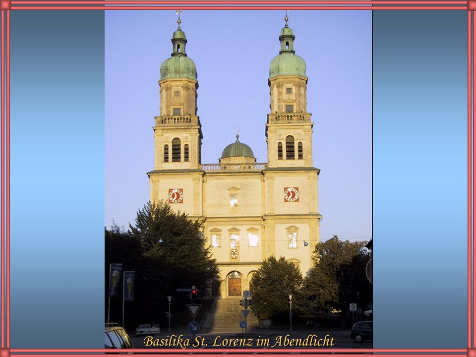 Basilika St. Lorenz im Abendlicht
